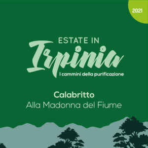 Estate in Irpinia 2021 - Calabritto