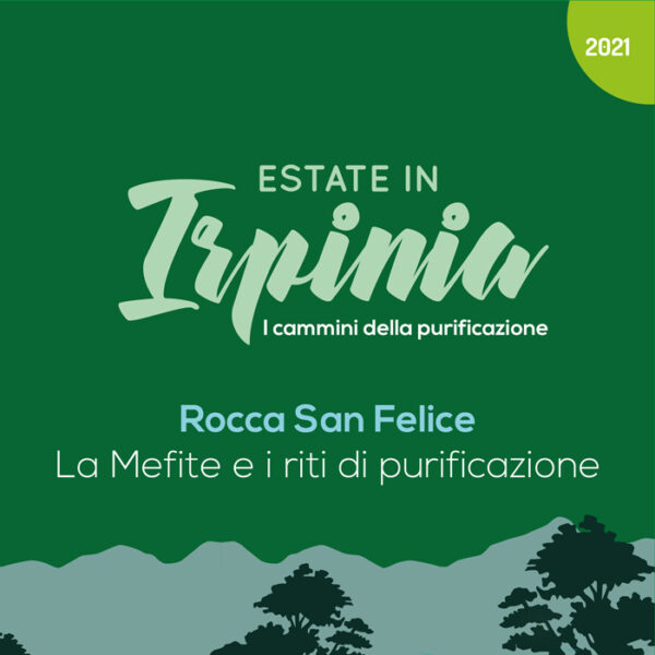 Estate in Irpinia 2021 - Rocca San Felice